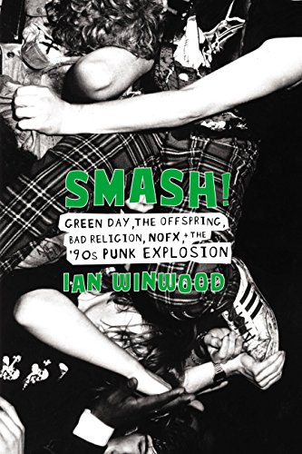 Smash!: Green Day, The Offspring, Bad Religion, NOFX, and the '90s Punk Explosion (English Edition)