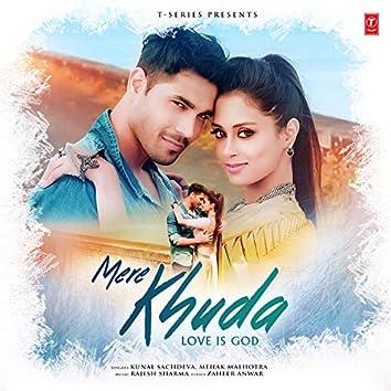 Mere Khuda - Love Is God
