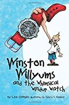 Winston Willyums: and the Whimsical Windup Watch