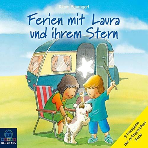 Ferien mit Laura und ihrem Stern Audiobook By Klaus Baumgart cover art