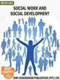 MSW 04 SOCIAL WORK AND SOCIAL DEVELOPMENT SOLVED GUESS PAPERS FOR IGNOU EXAM PREPARATION (LATEST SYLLABUS)