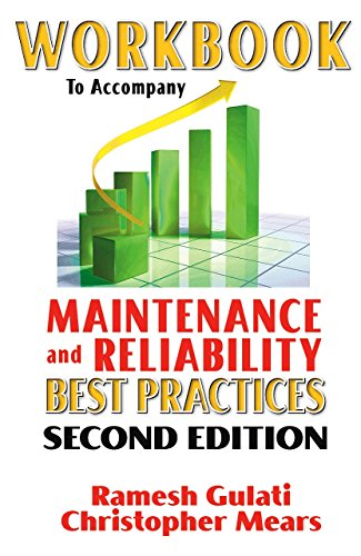 Download Workbook to Accompany Maintenance & Reliability Best Practices 0831134356