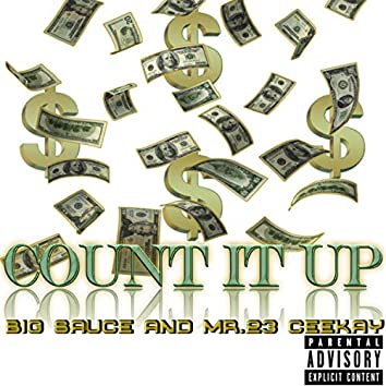 Count It Up (feat. Mr23ceekay)