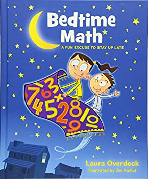 Bedtime Math  A Fun Excuse to Stay Up Late  Bedtime Math Series