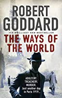 Ways of the World, The (The Wide World Trilogy)