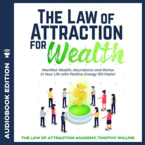 The Law of Attraction for Wealth audiobook cover art