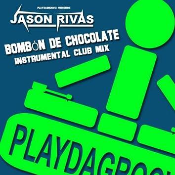 Bombon de Chocolate (Instrumental Club Mix)