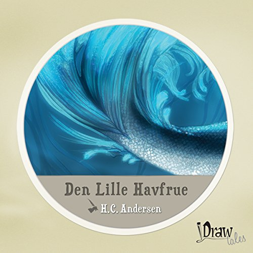 Den Lille Havfrue [The Little Mermaid] audiobook cover art