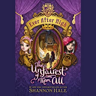 Ever After High: The Unfairest of Them All audiobook cover art