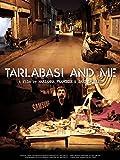 Tarlabasi and Me