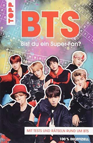 BTS Bist du ein Super-Fan? (DEUTSCHE AUSGABE): Rätsel und Tests rund um die Megastars aus Korea