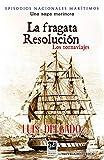 La fragata Resolución: Los tornaviajes (Episodios Nacionales marítimos nº 32)
