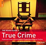 Image of The Rough Guide to True Crime (Rough Guide Reference)