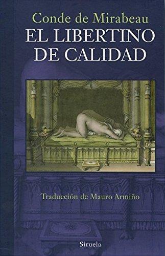 El Libertino De Calidad (Libros del Tiempo)