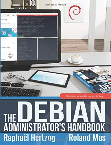 The Debian Administrator's Handbook, Debian Buster from Discovery to Mastery