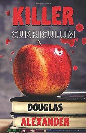 Killer Curriculum