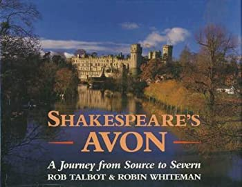 Shakespeare's Avon: A Journey from Source to Severn 0670824968 Book Cover