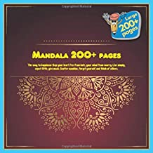 Mandala 200+ pages The way to happiness: Keep your heart free from hate, your mind from worry. Live simply, expect little, give much. Scatter sunshine, forget yourself, and think of others.