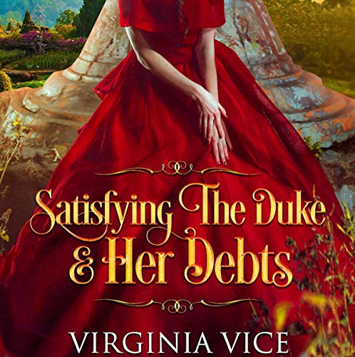 Satisfying the Duke & Her Debts audiobook cover art