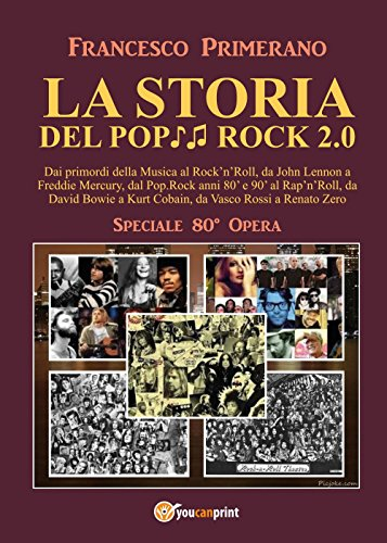 La storia del pop rock 2.0: dai primordi della musica al rock'n'roll, da John Lennon a Freddie Mercury, dal pop. Rock anni 80' e 90' al rap'n'roll, da ... a Kurt Cobain, da Vasco Rossi a Renato Zero