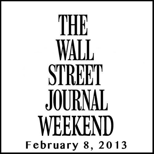 Weekend Journal 02-08-2013 audiobook cover art
