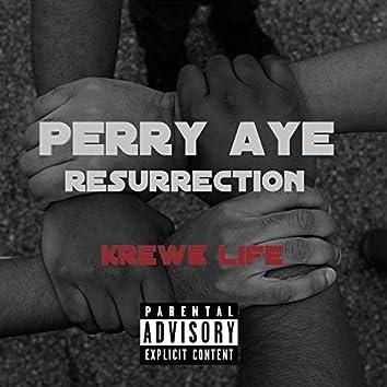 Perry Aye Resurrection (feat. PappyBee, Antonio Delvanni & Phaydo)