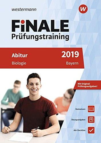 FiNALE Prüfungstraining Abitur Bayern: Biologie 2019