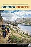 Sierra North: Backcountry Trips in California s Sierra Nevada (Sierra Nevada Guides)