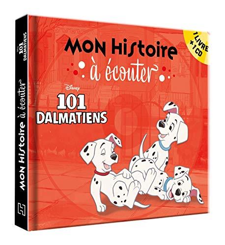 LES 101 DALMATIENS - Mon histoire à écouter - L'histoire du film - Livre CD - Disney