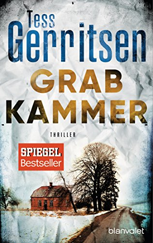 Grabkammer: Ein Rizzoli-&-Isles-Thriller (Rizzoli-&-Isles-Serie 7)