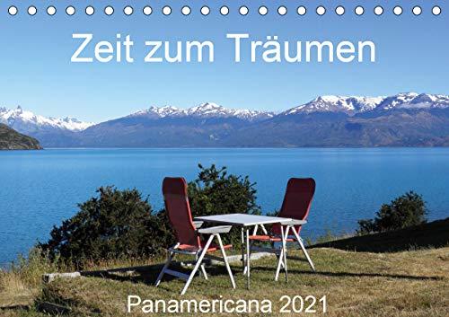 Zeit zum Träumen - Panamericana 2021 (Tischkalender 2021 DIN A5 quer)