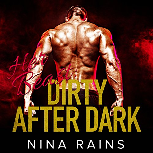 Her Beast: Dirty After Dark cover art