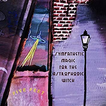 Sympathetic Magic for the Astrophobic Witch