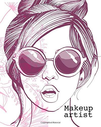 Makeup Artist: 100 Face Charts per creare i tuoi makeups. Perfetto per MUA ed uso personale.