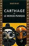 Carthage - Et le monde punique