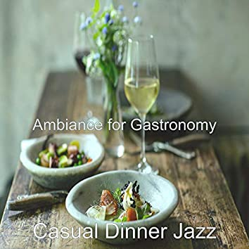 Ambiance for Gastronomy