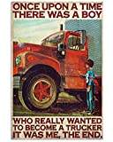 AMD PRINT Trucker Poster Once Upon Time There was A Boy Who Really Wanted to Become A Trucker Painting On Truck Canvas Wall Art for Living Room Home Decor Painting Motivational Vintage Poster