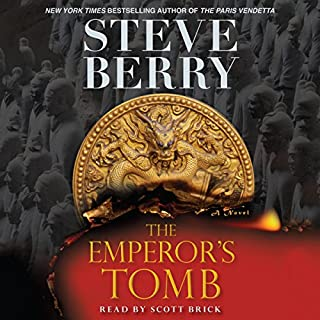 The Emperor's Tomb                   Written by:                                                                                                                                 Steve Berry                               Narrated by:                                                                                                                                 Scott Brick                      Length: 7 hrs and 13 mins     Not rated yet     Overall 0.0