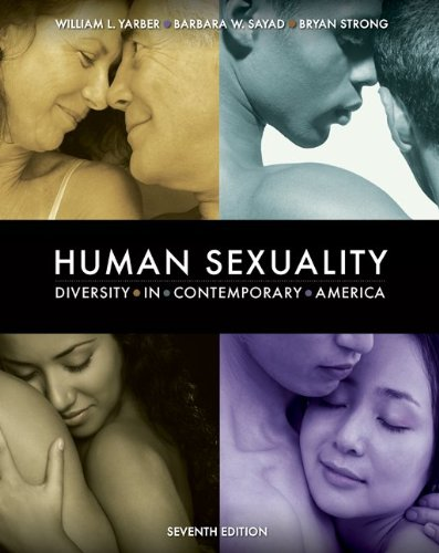 Human Sexuality: Diversity in Contemporary America, 7th...