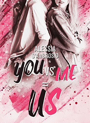 YOU vs ME=US