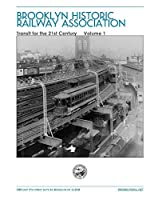 Electric Transportation For The City of New York In The 21st Century Volume 1