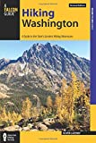 Hiking Washington: A Guide to the State s Greatest Hiking Adventures (State Hiking Guides Series)