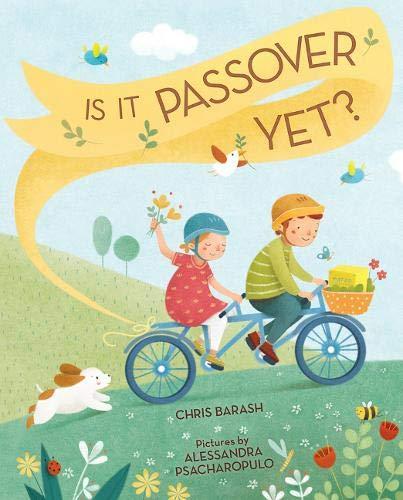 Is It Passover Yet? (Celebrate Jewish Holidays)