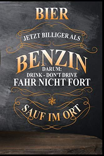 Bier jetzt billiger als Benzin, darum: fahr nicht fort - sauf im Ort: Bier Bierkrug Fassbier Brezel Bierflasche Bierbauch Biergarten Saufen Geschenk (6