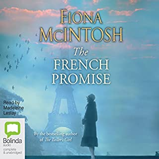 The French Promise                   By:                                                                                                                                 Fiona McIntosh                               Narrated by:                                                                                                                                 Madeleine Leslay                      Length: 15 hrs and 25 mins     37 ratings     Overall 4.7