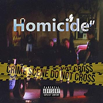 Homicide (feat. Whosam)
