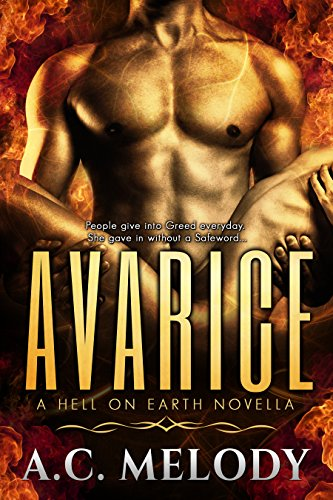 Avarice (Hell on Earth Book 1) by [A.C. Melody, Monique Fischer]