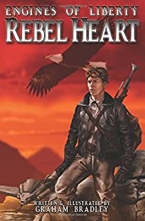 Rebel Heart: (Engines of Liberty, #1)
