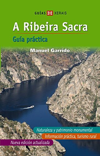 A Ribeira Sacra (Castelán): Guía práctica