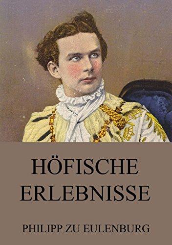 Höfische Erlebnisse (German Edition)